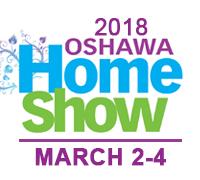 2018 Oshawa Home Show March 2-4