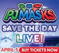 PJ Masks Save the Day Live! Buy Tickets Now