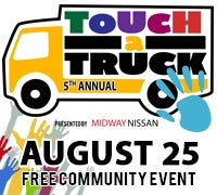 Touch-a-Truck Presented by Midway Nissan