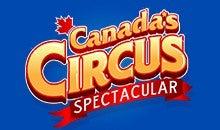 Canada's Circus Spectacular