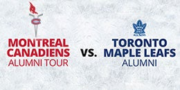 Montreal Canadiens Alumni Tour vs Toronto Maple Leafs Alumni